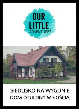 Our Little Adventures Siedlisko na Wygonie